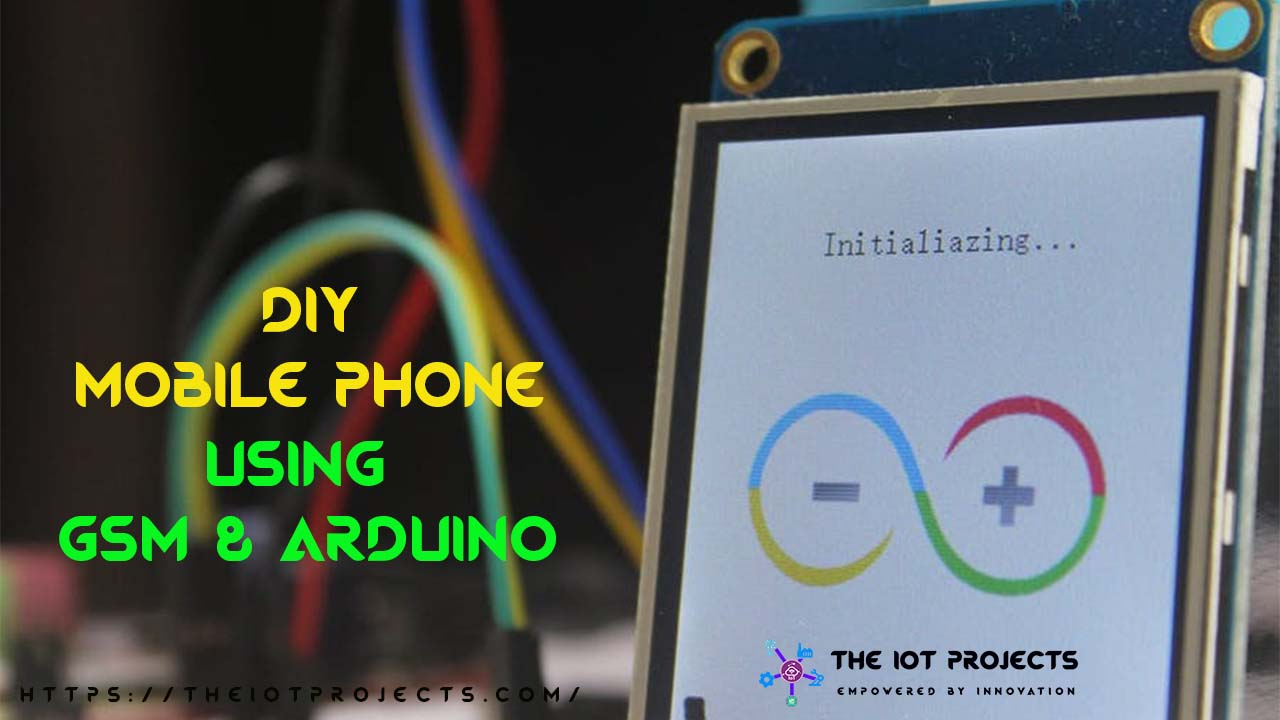 Nextion Display Based Mobile Phone using GSM & Arduino